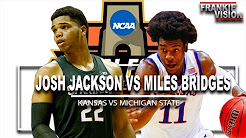 顶级前锋对决!Josh Jackson vs Miles Bridges